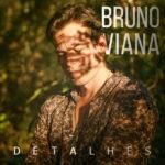 Capa---Bruno-Viana---Detalhes---600px