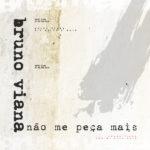 Bruno-Viana---Não-Me-Peca-Mais---600px