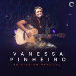 Vanessa-Pinheiro---Ao-Vivo-Em-Brasília---600px